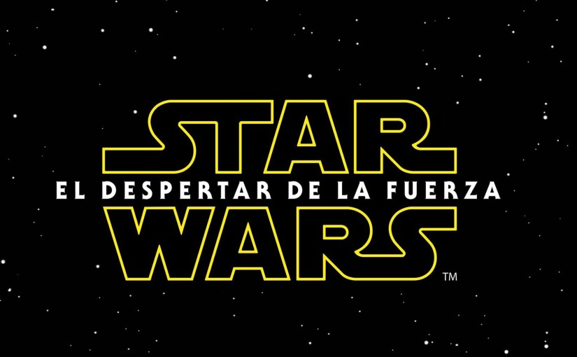 Star Wars: el despertar de lafuerza