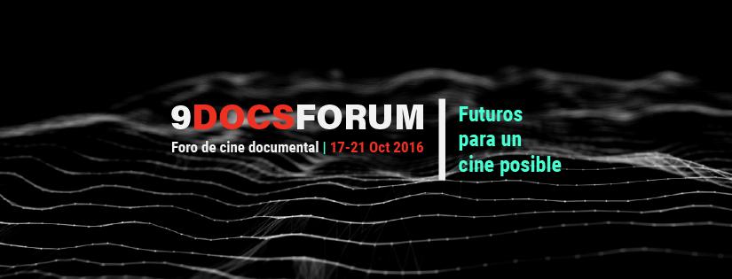 Se anuncia el 9DocsForum: Futuros para un cineposible